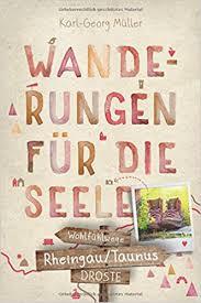 Wanderbuch Rheingau-Taunus 'Wanderungen für die Seele'